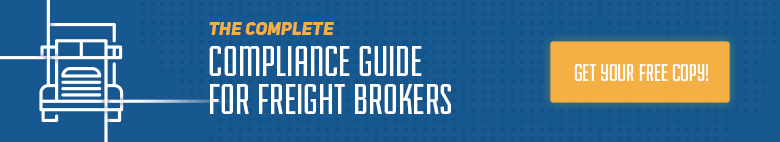 The Complete Compliance Guide for Freight Brokers