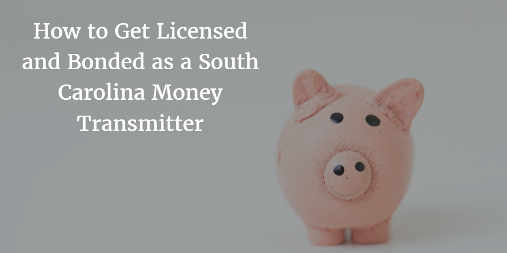 south carolina money transmitter license