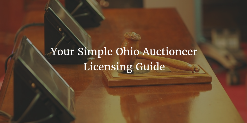 Ohio auctioneer license guide