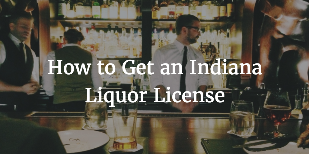 indiana liquor license guide