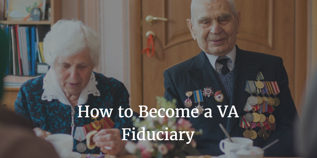 how to become a va fiduciary