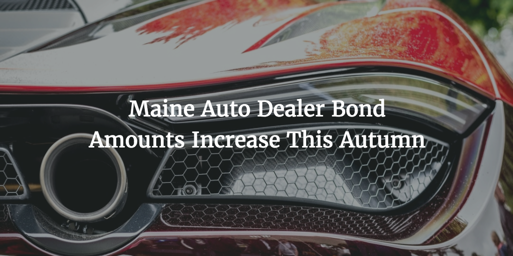 maine auto dealer bond