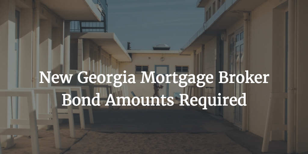 Georgia mortgage broker bond