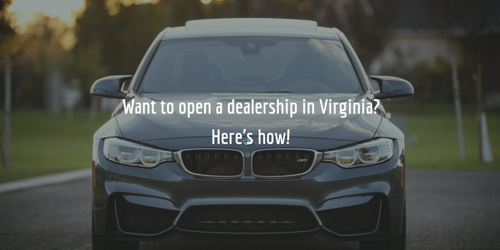 Guide to getting a Virginia dealer license