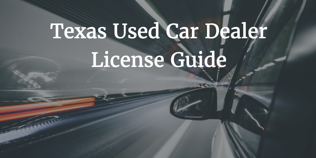 texas used car dealer license guide