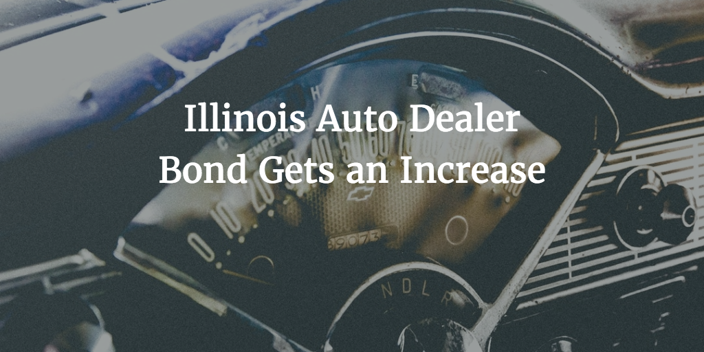 Illinois Auto Dealer Bond