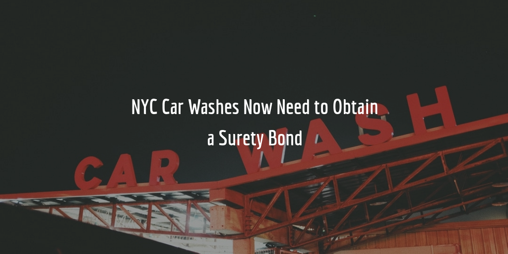New NYC Car Wash Bond Requirement