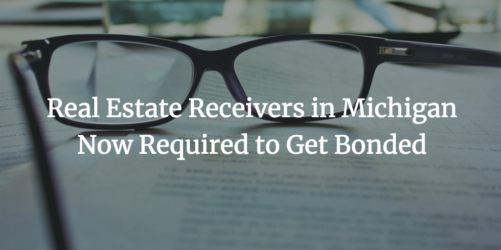 michigan real estate receivers bond