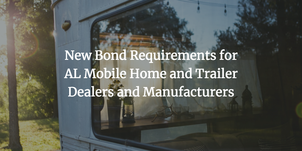 alabama mobile home dealers and manufacturers bond