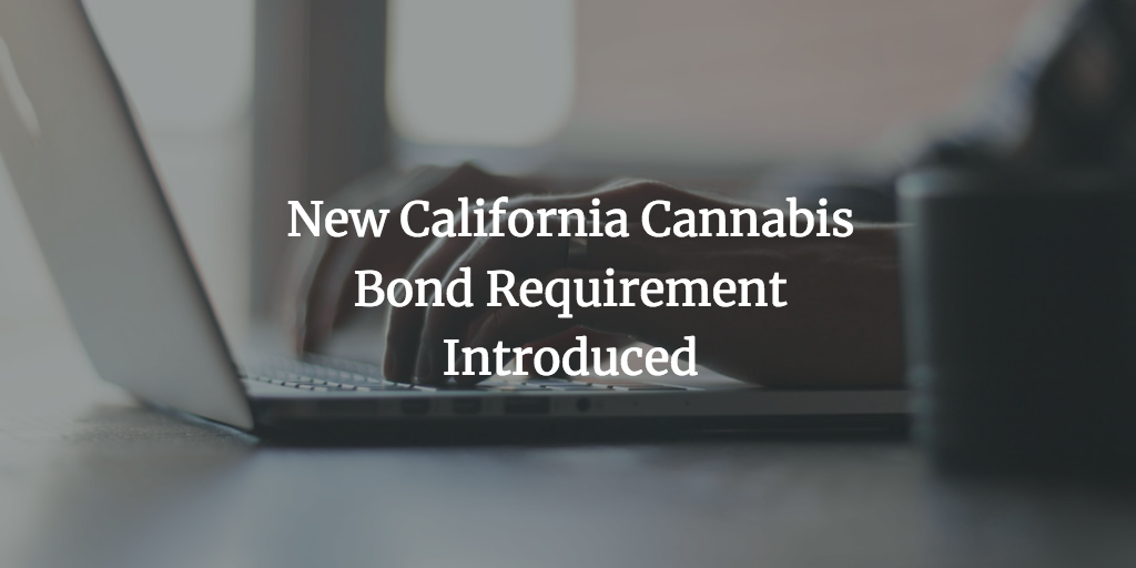 California cannabis bond