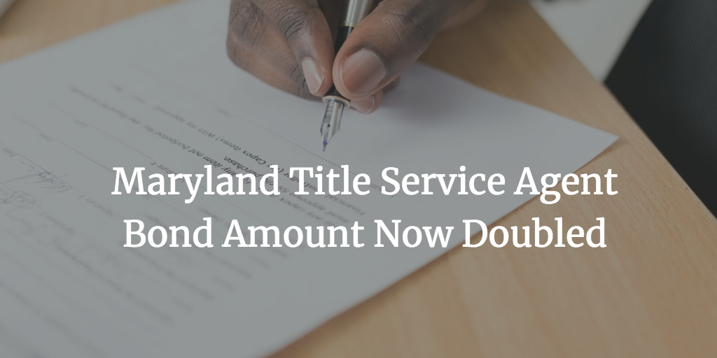 maryland title service agent bond