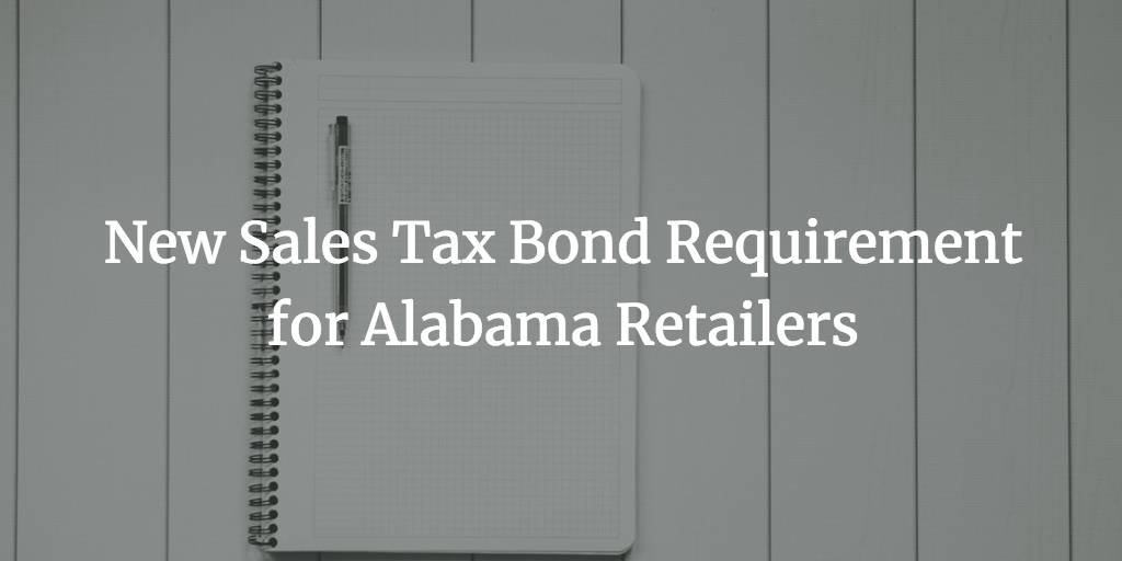 alabama retailers sales tax bond
