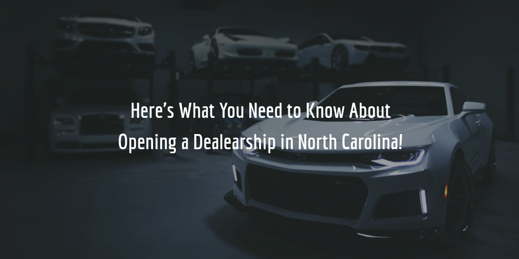 North Carolina dealer license guide
