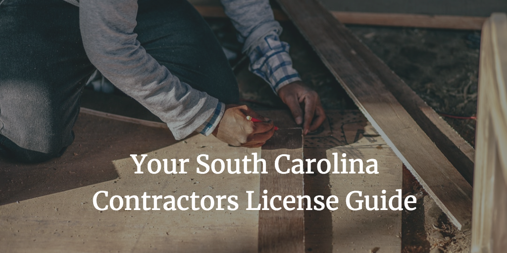 south carolina contractors license