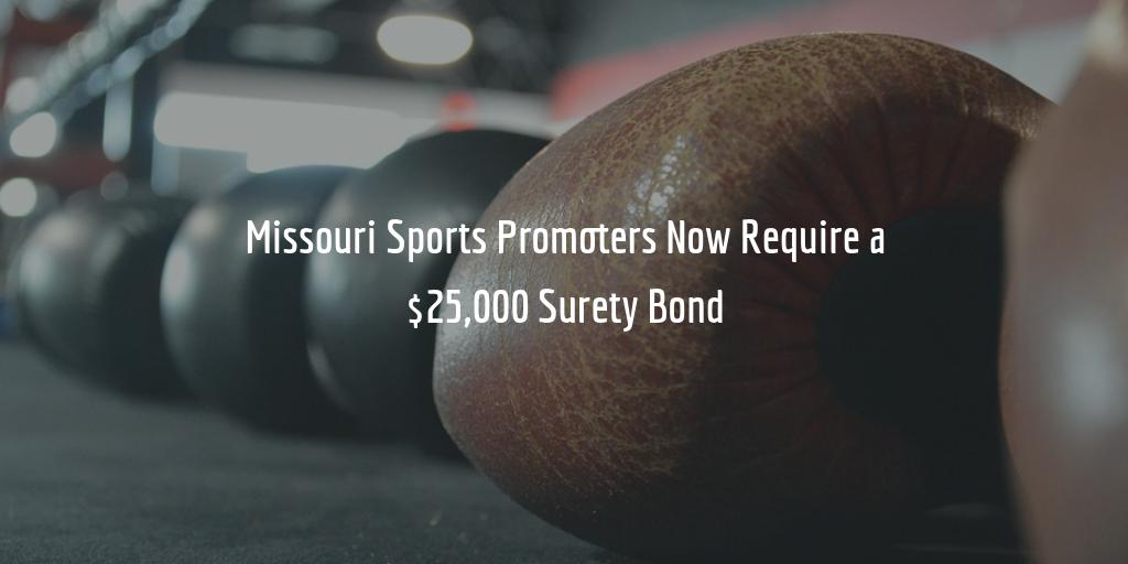 Missouri Sports Promoters Surety Bond Increase