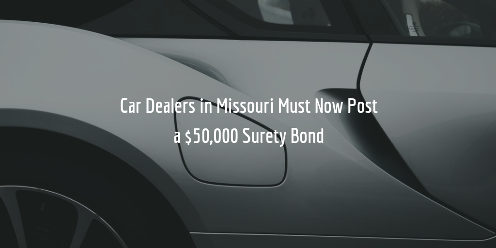 New Missouri Auto Dealer Bond Amount Requirement