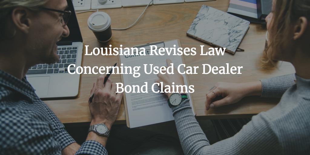 Louisiana used car dealer bond claims