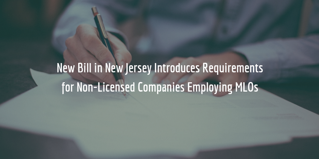 NJ Bill Requires Companies Employing Mortgage Loan Originators to Get Bonded