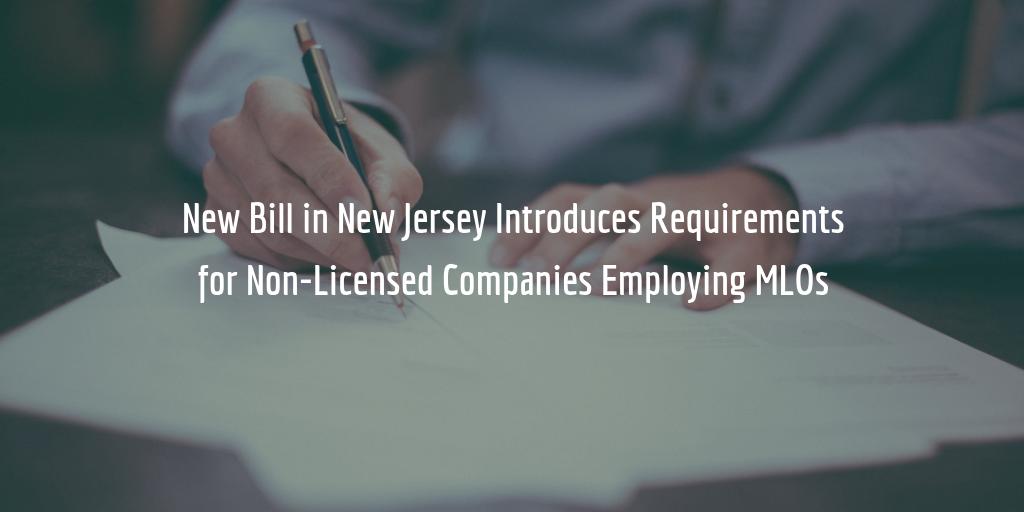 NJ Bill Requires Companies Employing Mortgage Loan Originators to Get Bonded