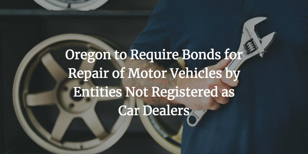 Oregon surety bonds for repairing vehicles