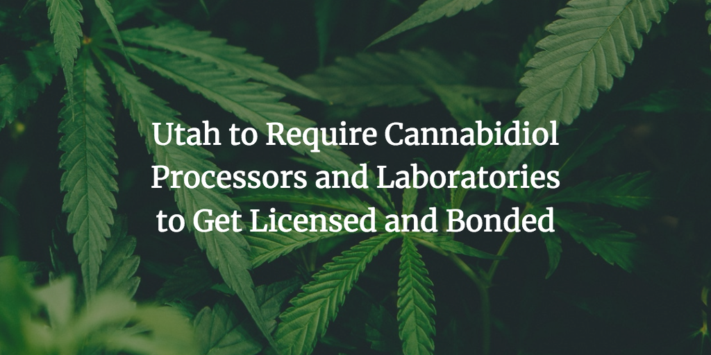 Utah cannabidiol processors and laboratories surety bond