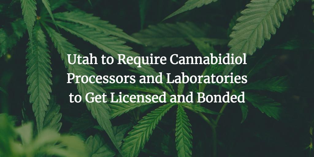 Utah cannabidiol processors and laboratories surety bond