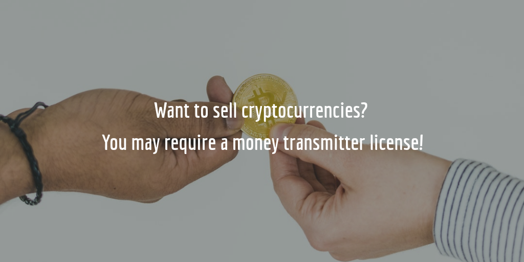 do i need a license to sell cryptocurrency