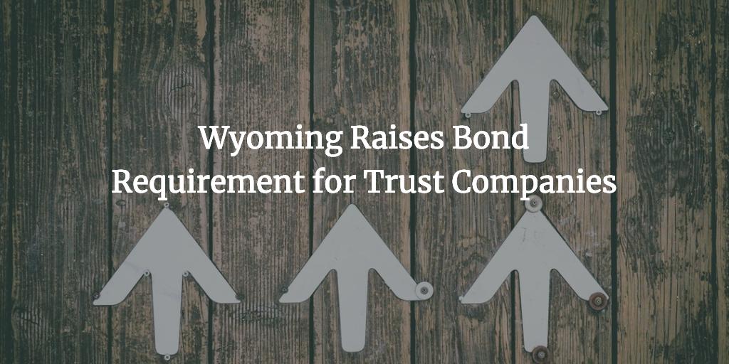 wyoming trust companies bond