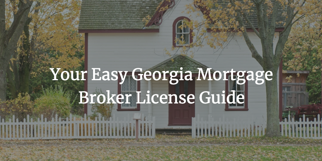 georgia mortgage broker license