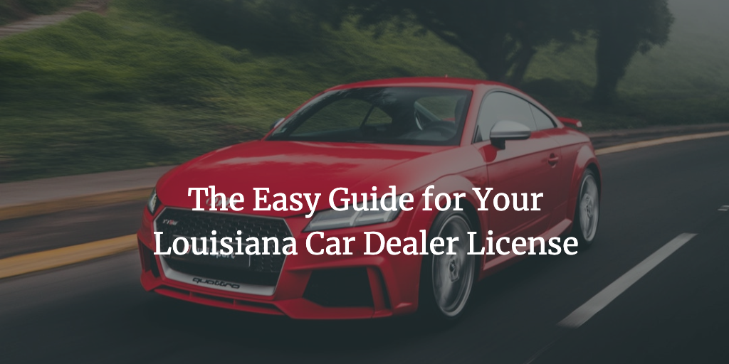 louisiana car dealer license