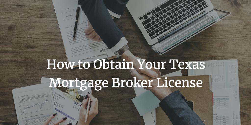 texas mortgage broker license