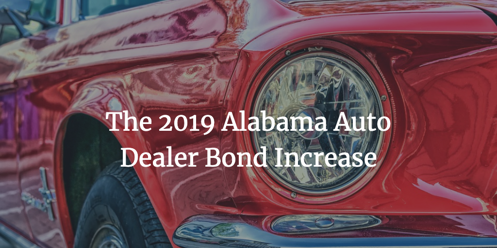 alabama auto dealer bond increase