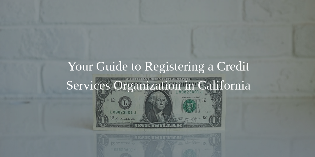 california credit services organization registration guide