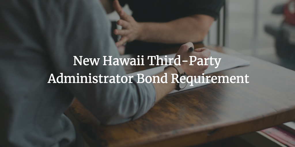 Hawaii third-party administrator bond