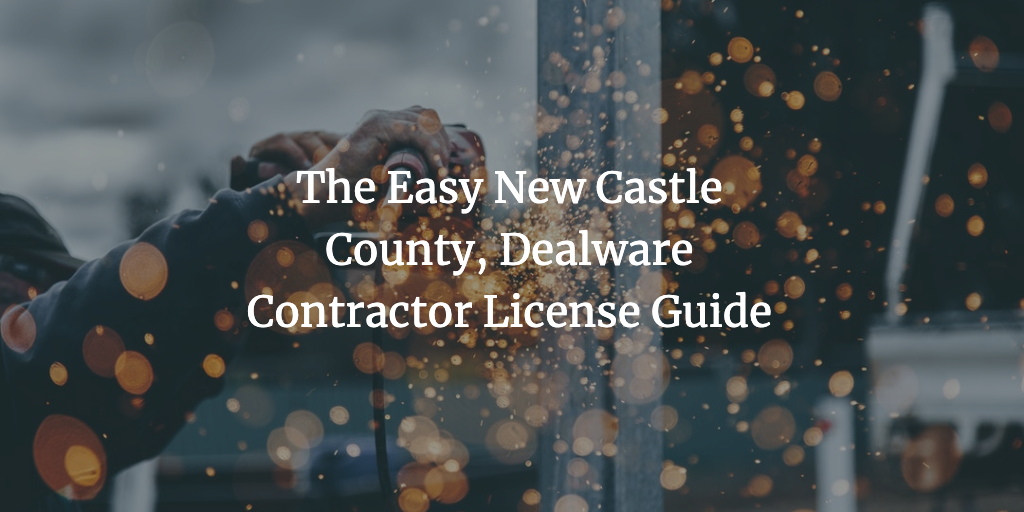 new castle county contractor license