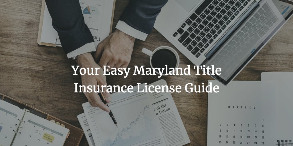 maryland title insurance license