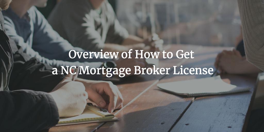 nc mortgage broker license