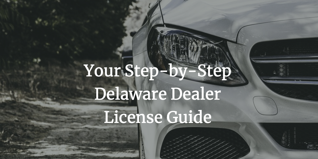 delaware dealer license