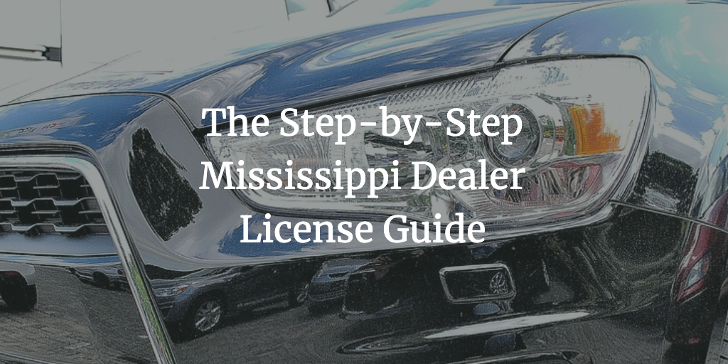mississippi dealer license