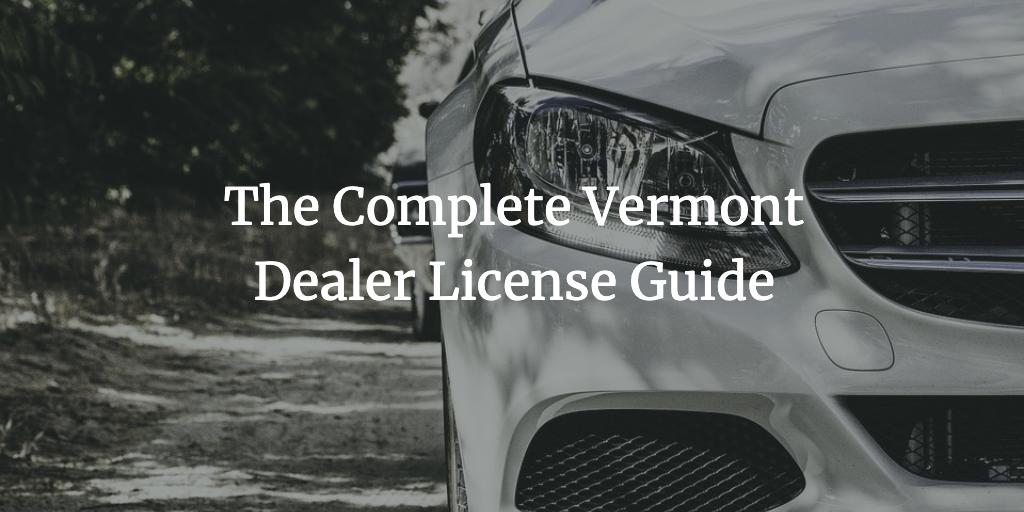 vermont dealer license guide