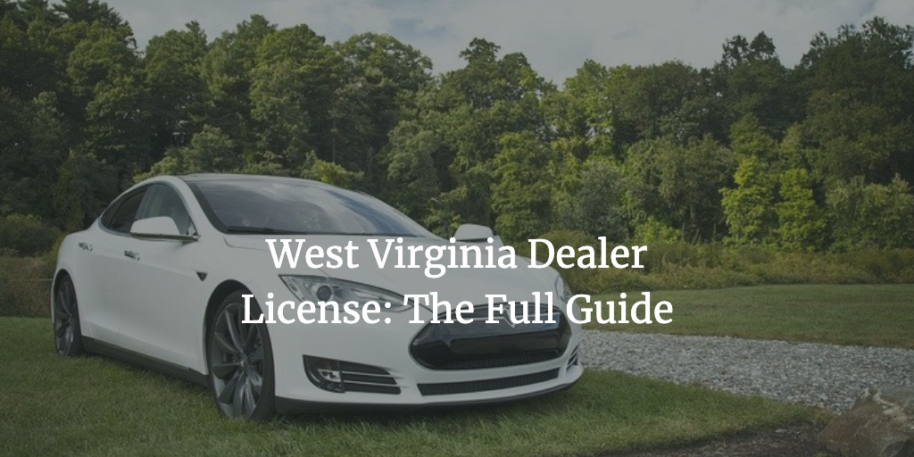 west virginia dealer license