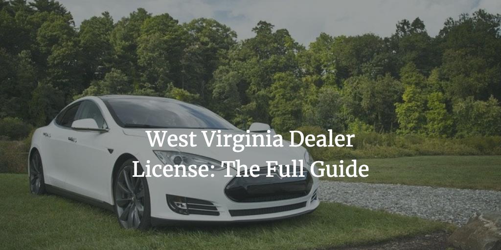 west virginia dealer license