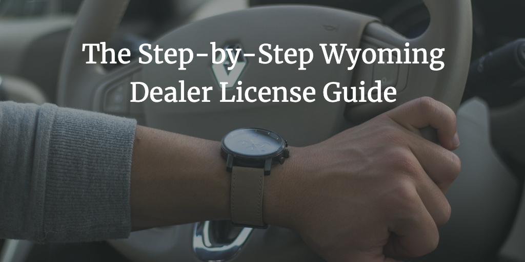 wyoming dealer license