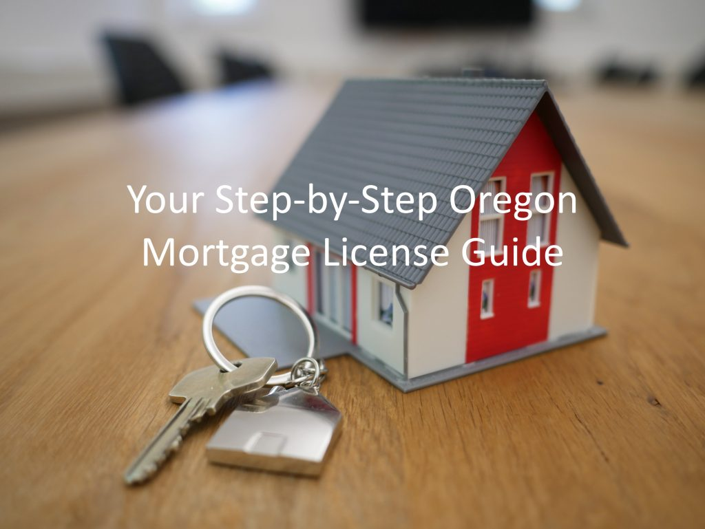 oregon mortgage broker license