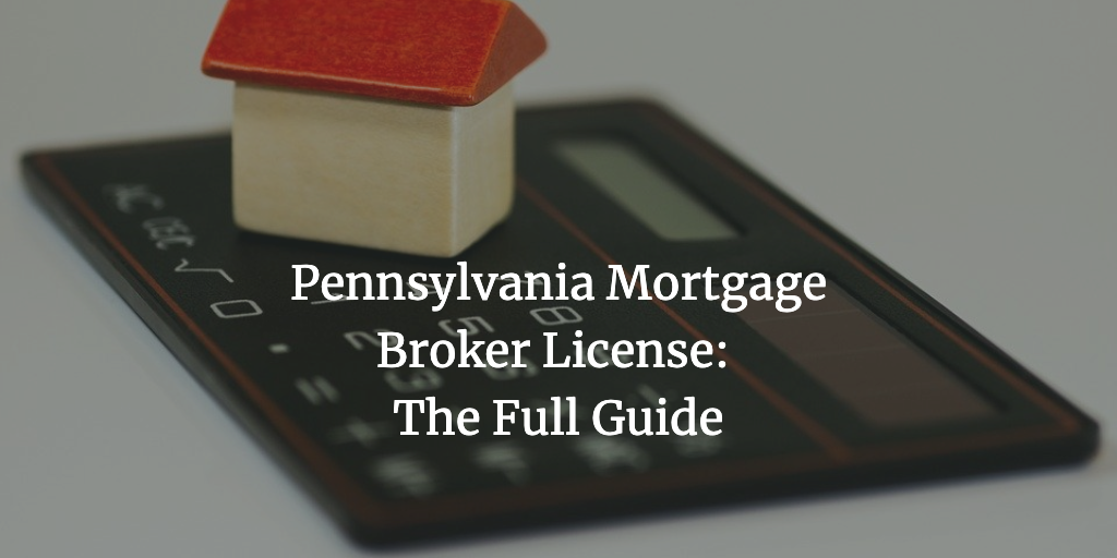 pennsylvania mortgage broker license
