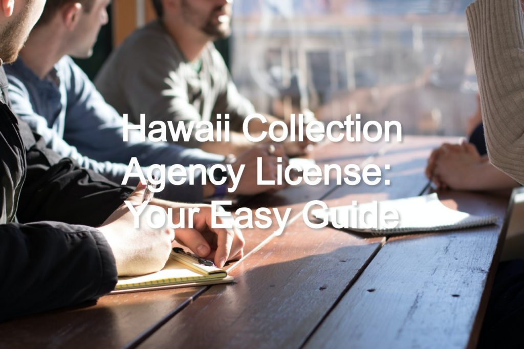hawaii collection agency license