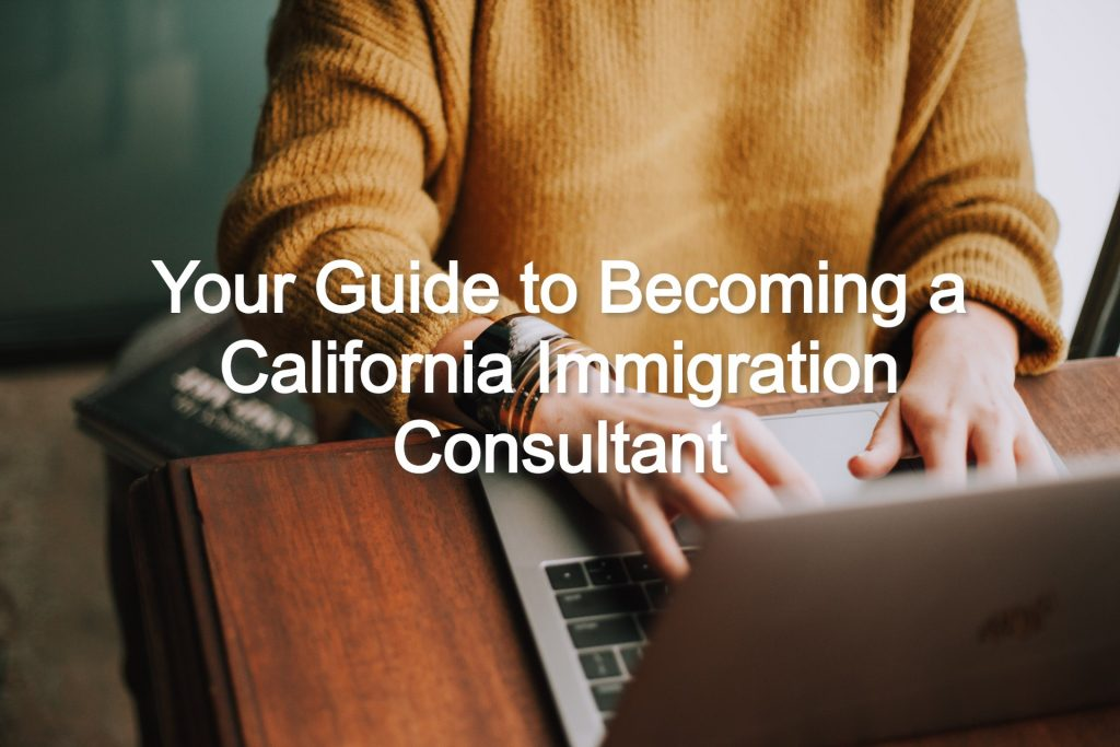 california immigration consultant