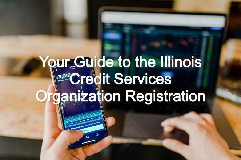 illinois credit services organization