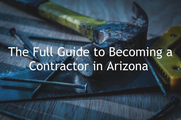 Arizona contractor license guide