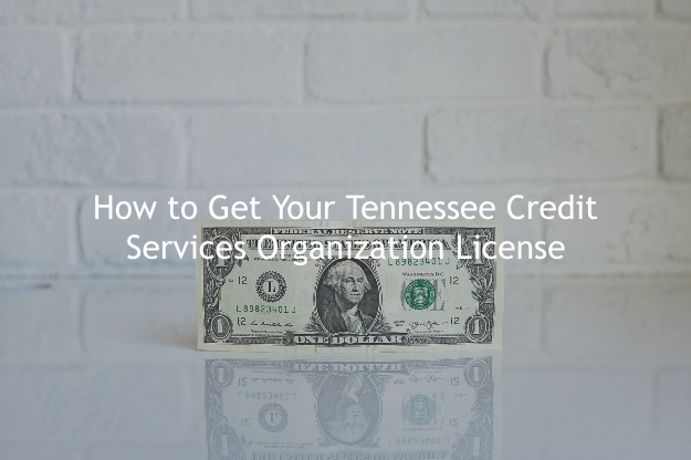 Tennessee Credit Services Organization License